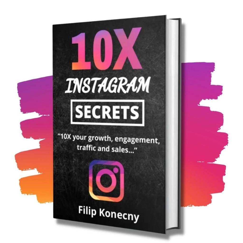 10X instagram secrets