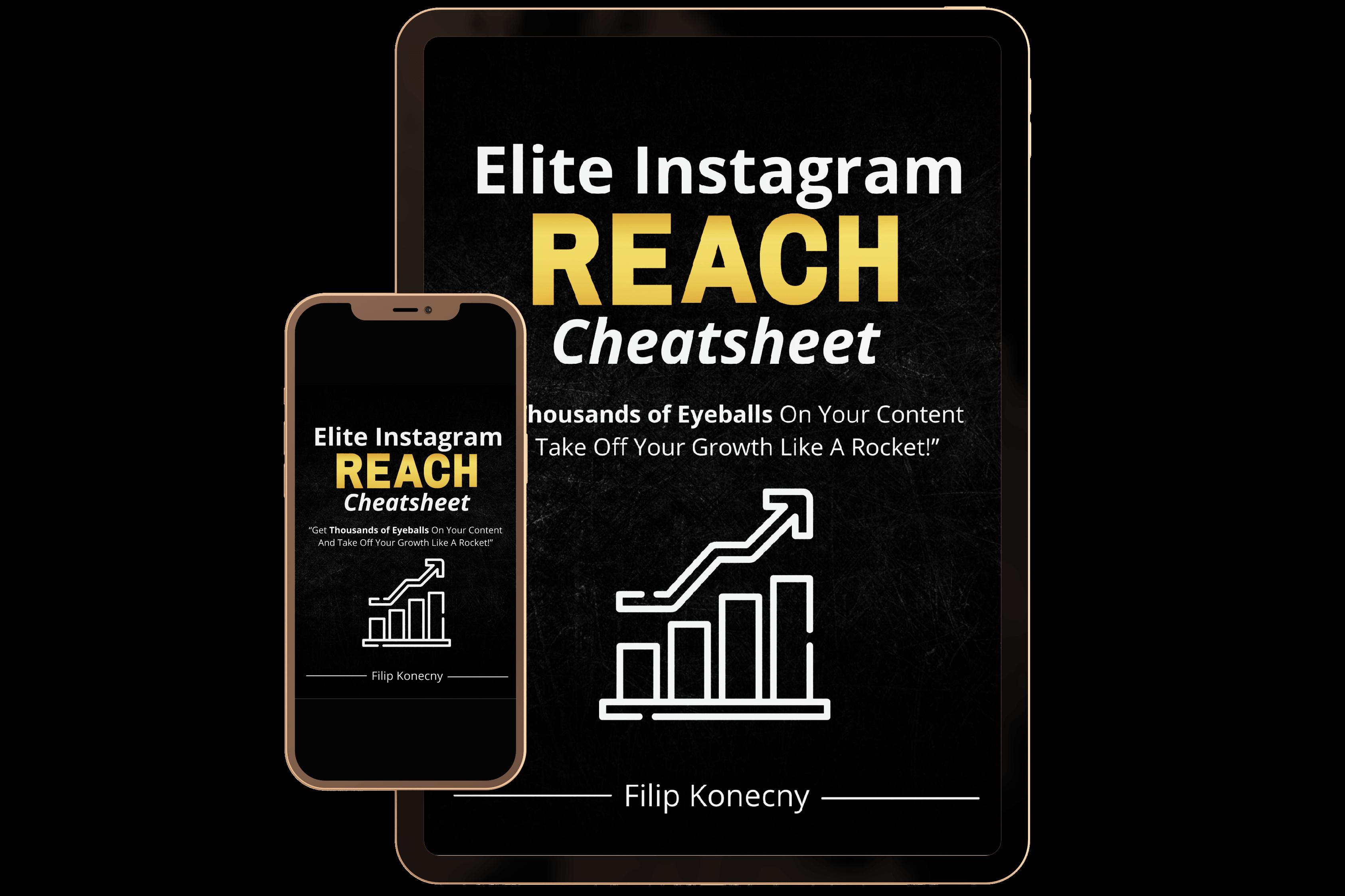 Elite Instagram Reach Cheatsheet E-book