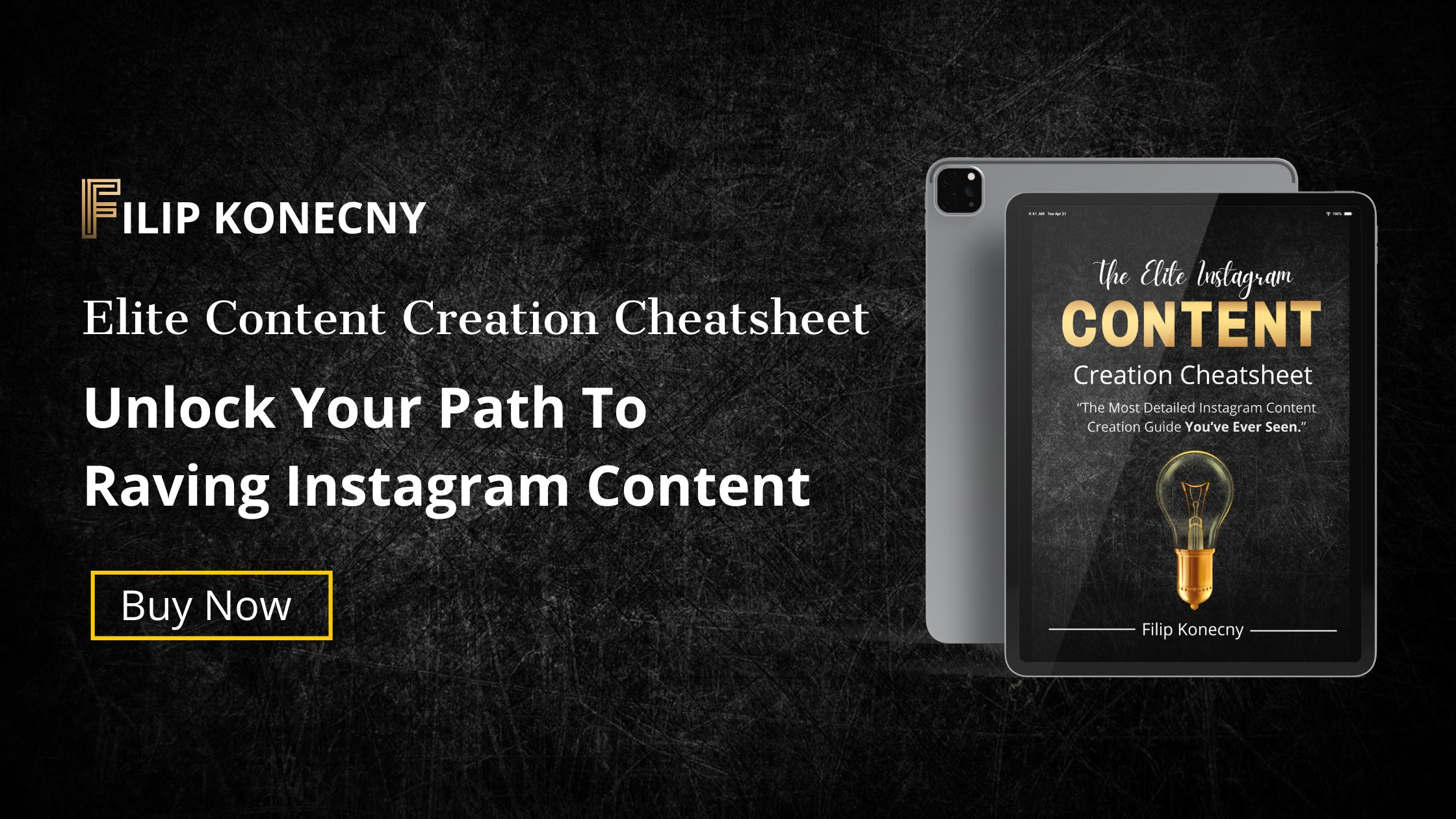 Elite Instagram Conent Creating Cheatsheet